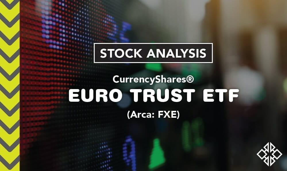 The Bullish Euro & The Euro Trust ETF