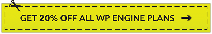 Use this coupon to get 20% off all WP Engine plans.
