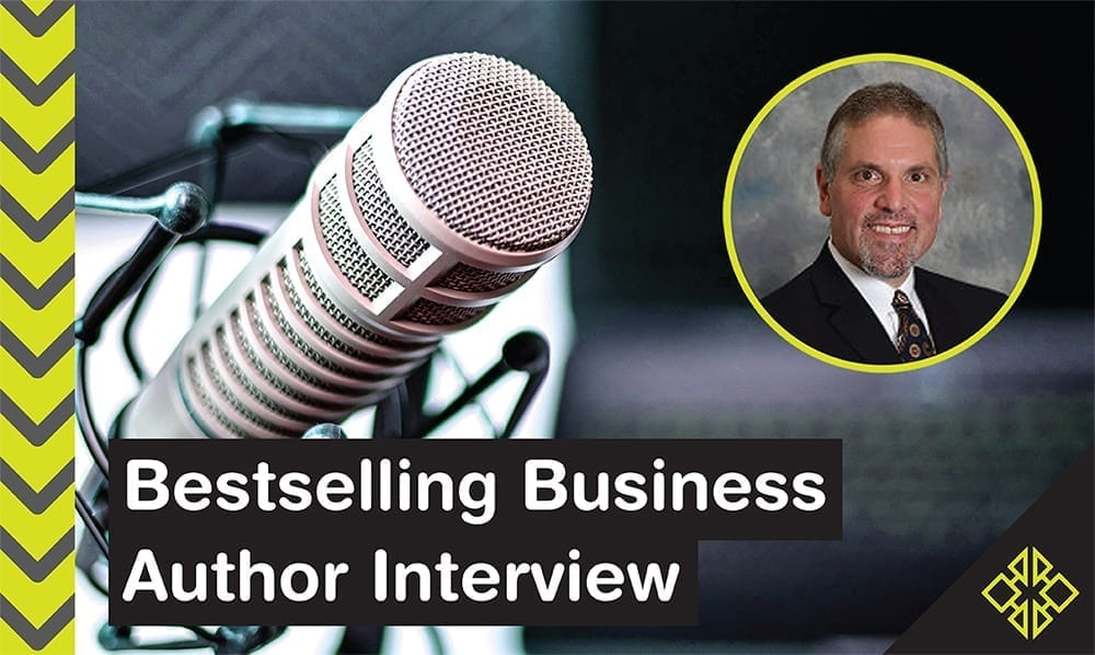 Interview – Author Ken Colwell Discusses What It Takes to Start Your Own Business