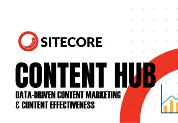 Sitecore Content Hub Data-Driven Content Marketing