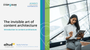 Sitecore Symposium 2020: The Invisible Art of Content Architecture