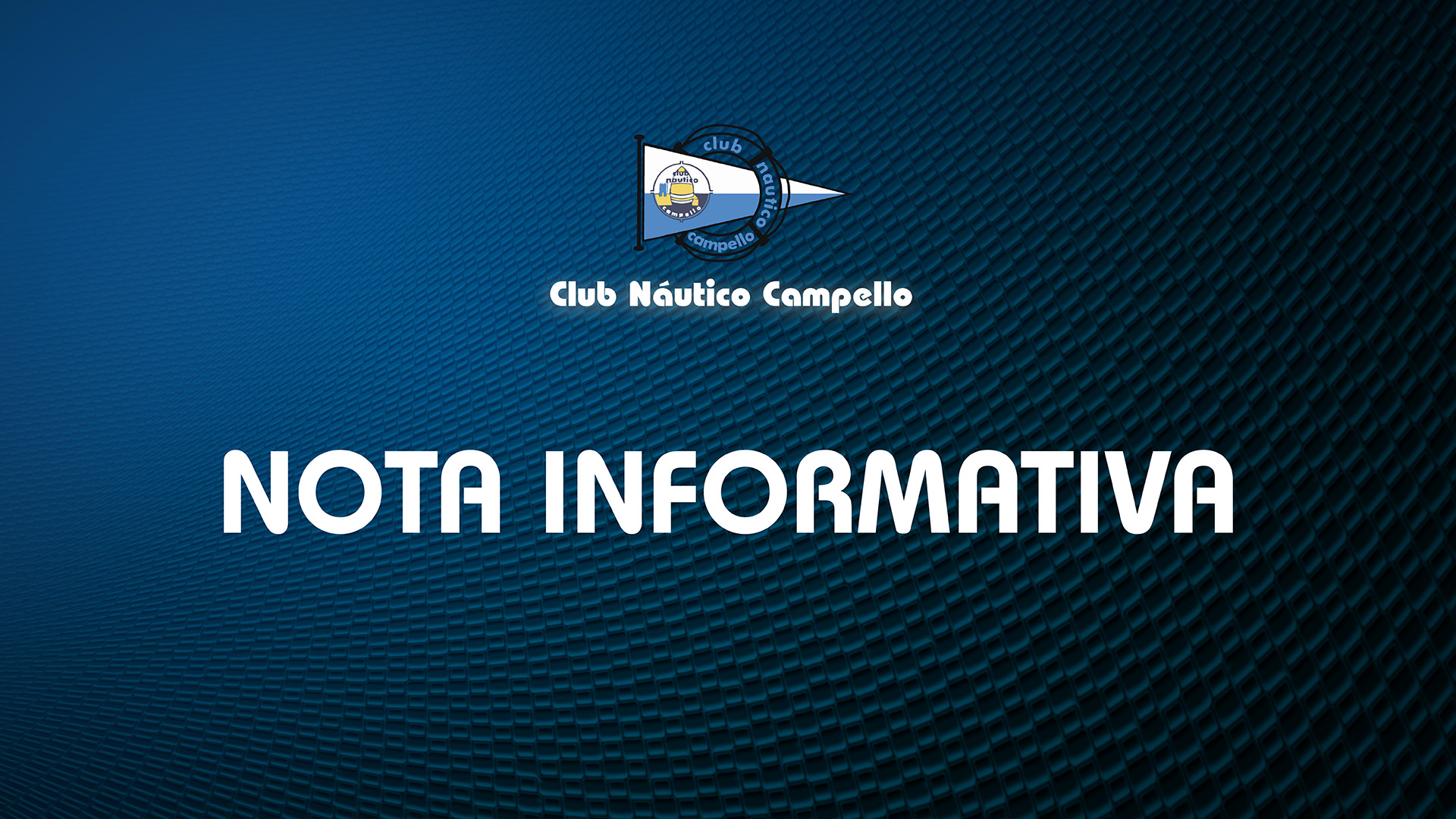Nota Informativa - Club Náutico Campello