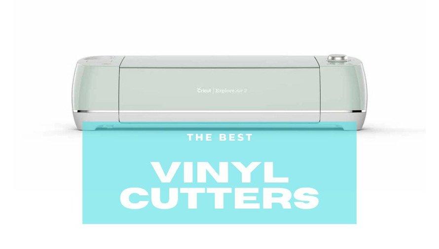 8 Best Vinyl Cutters (In Every Price Range!) 2021