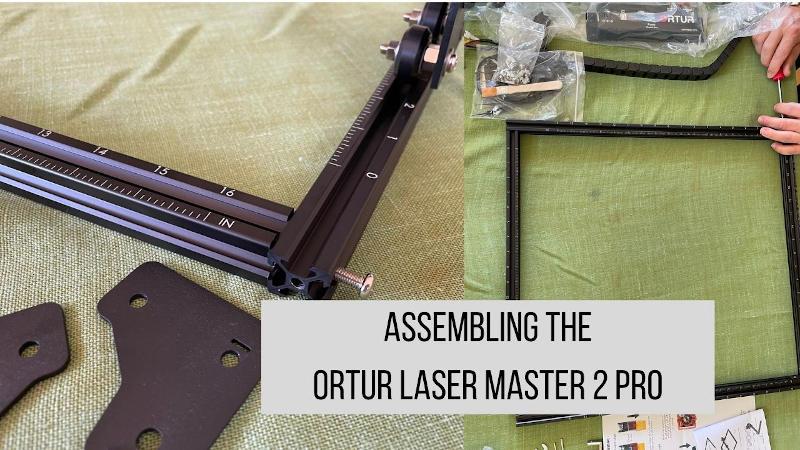 building the ortur laser master 2 pro