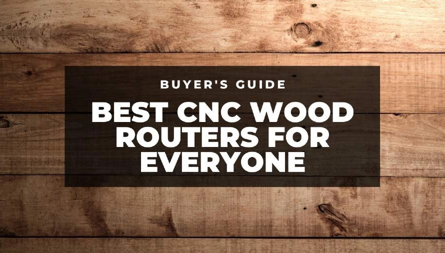 The Top 6 Wood CNC Machines & Routers of 2021 (All Prices)