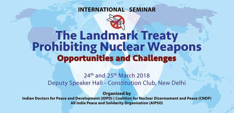 International Seminar – The landmark Treaty Prohibiting Nuclear Weapons Opportunities and Challenges