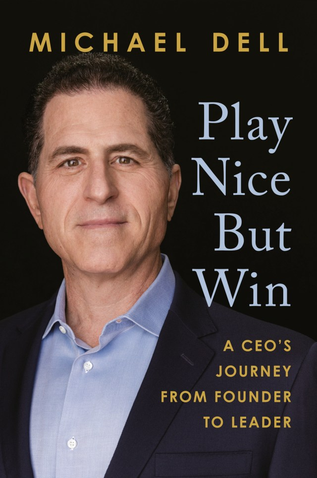 Michael Dell Play Nice But Win book cover
