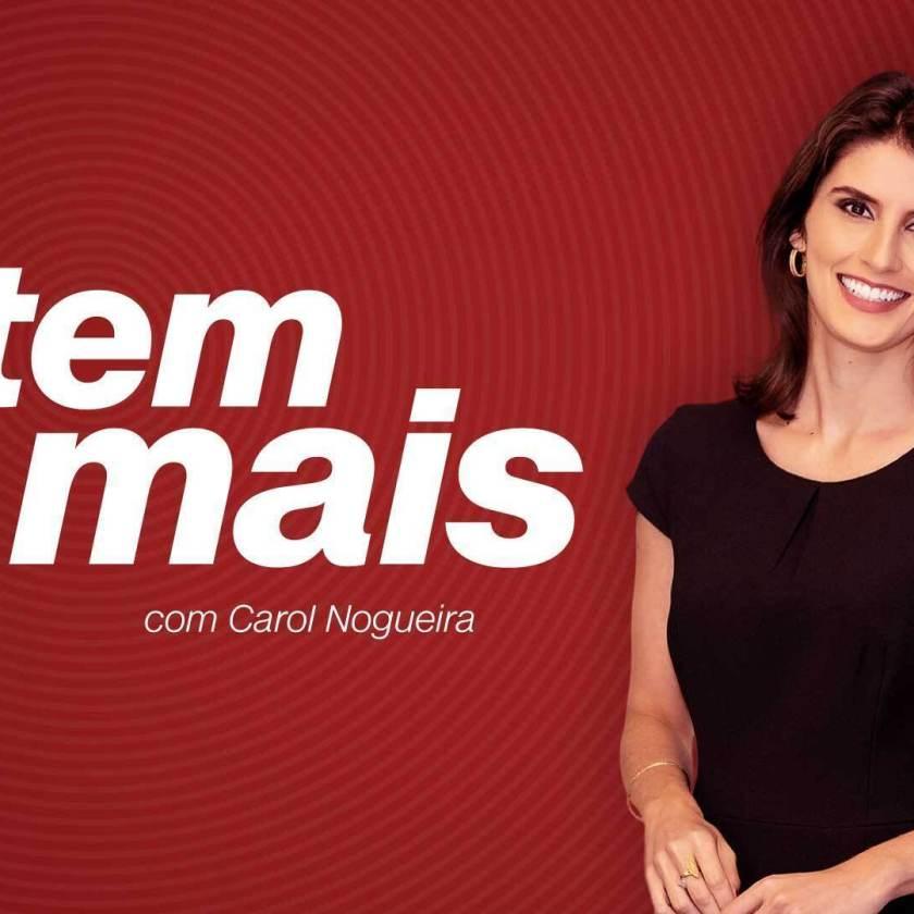 Podcast E Tem Mais, presented by Carol Nogueira
