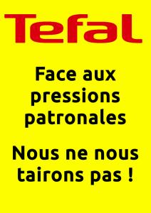Affiche Téfal face aux pressions patronales nous ne nous tairons pas !