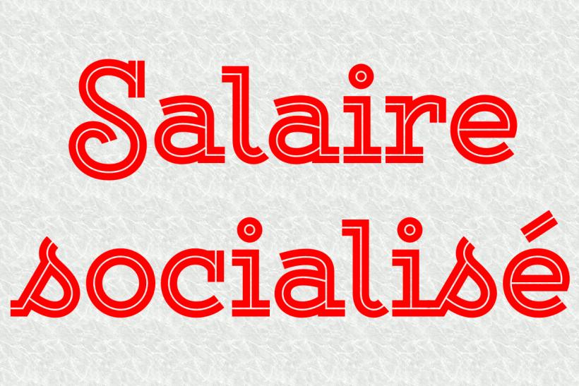 Salaire socialisé