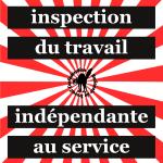 Tous en grève le 22 octobre pour une inspection du travail indépendante au service des salariés!