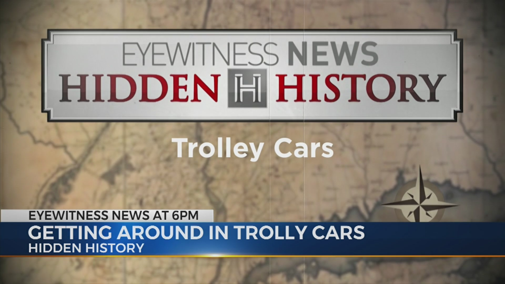 Hidden History - Trolley Cars
