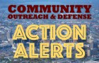 Community Outreach & Defense Alerts: 6/14