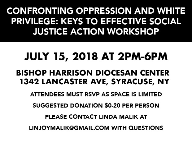 Confronting Oppression and White Privilege- Keys to Effective Social Justice Action WORKSHOP