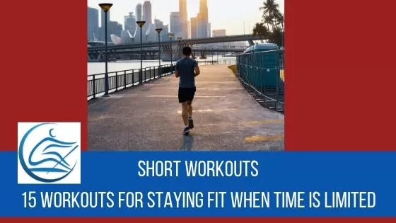 short training plans for staying healthy on limited time