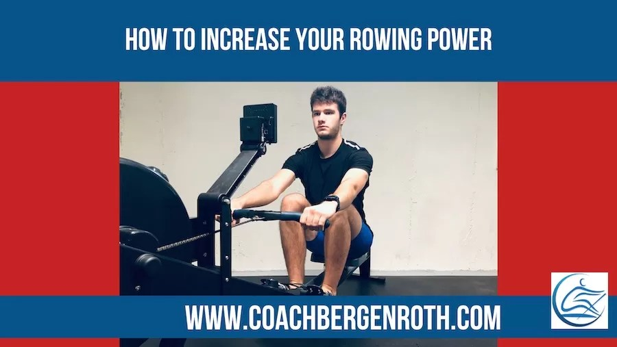 how to increase your rowing power