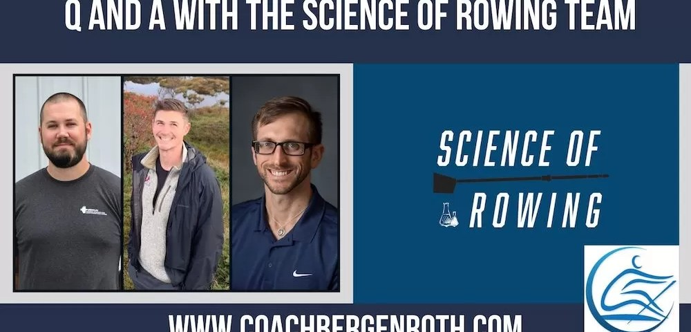 science of rowing coach bergenroth q and a
