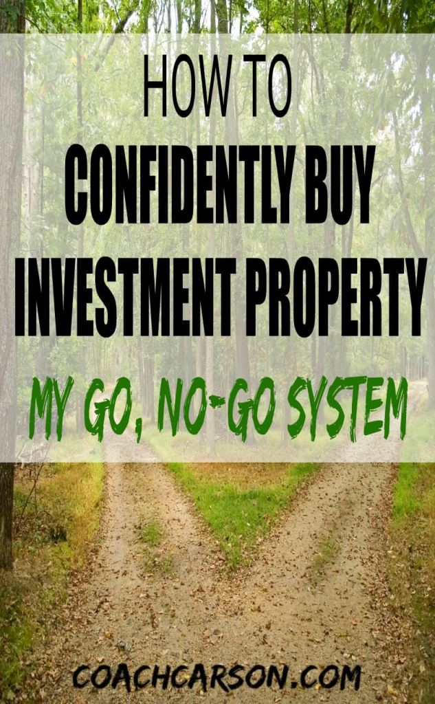 How to Confidently Buy Investment Property - My Go, No-Go System