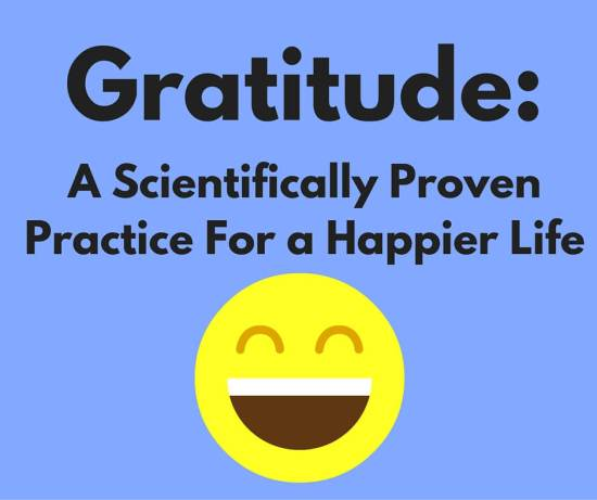 Gratitude: A Scientifically Proven Practice For a Happier Life
