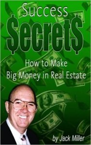 <em>How to Make Big Money in Real Estate</em>, by Jack Miller