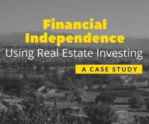 Financial Independence Using Real Estate Investing – A Case Study - Title Slide