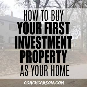 Featured image - How to Buy Your First Investment Property As Your Home