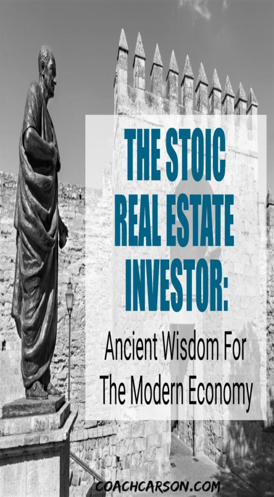 The Stoic Real Estate Investor - Ancient Wisdom For the Modern Economy