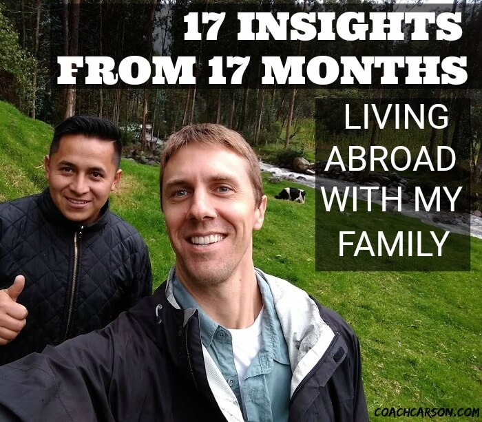 17 Insights From 17 Months Living Abroad With My Family - featured image