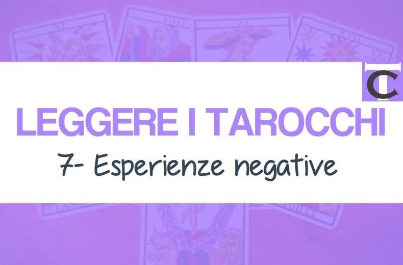 leggere-i-tarocchi-da-casa-cliente-ideale-esperienze-negative-17