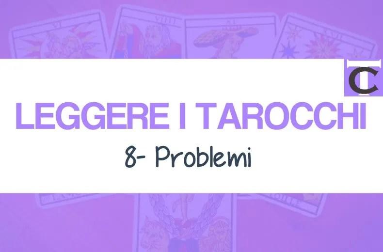 leggere-i-tarocchi-da-casa-cliente-ideale-problemi-18