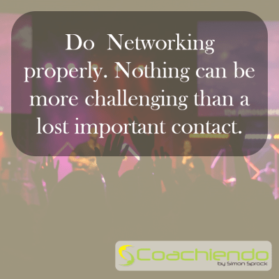 Do proper Networking!
