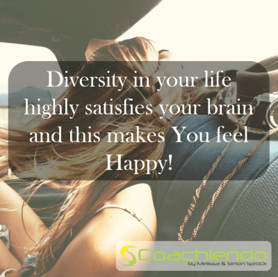 Diversity in your life highly satisfies your brain and this makes You feel Happy!