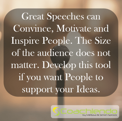 Great Speeches can Convince, Motivate and Inspire People. The Size of the audience does not matter. Develop this tool if you want People to support your Ideas.