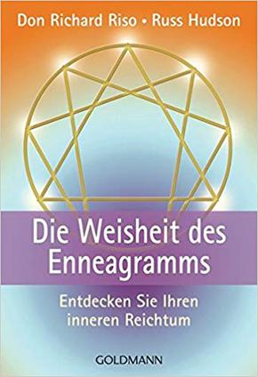 """""""Die Weisheit des Enneagramms. Entdecken Sie Ihren inneren Reichtum."""" - Don Richard Riso"""