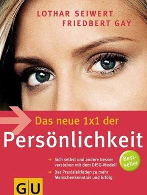 """""""Das neue 1x1 der Persönlichkeit"""" - Friedbert Gay"""