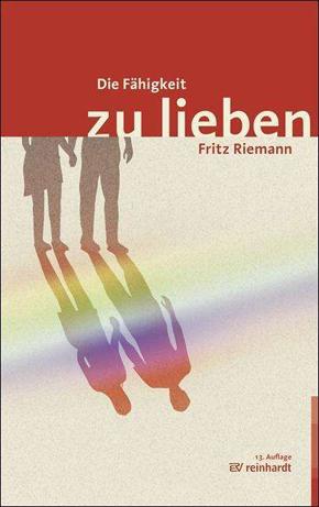 """""""Fähigkeit zu lieben"""" - Fritz Riemann"""