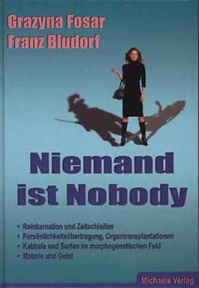 """Niemand ist Nobody"" - Grazyna Fosar"
