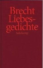 Brecht - Liebesgedichte