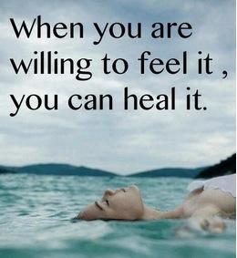 Afbeelding met quote erop: when you are willing to feel it, you can heal it gevonden op www.coachingmetsanne.com life coaching Den Haag blog over pijn