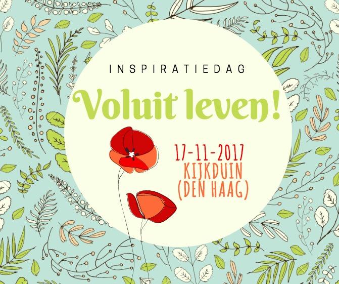 Inspiratiedag Voluit Leven Den Haag coachingmetsanne.com