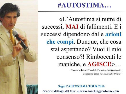 AUTOSTIMA-e-successi-una-frase-del-coach-motivazionale-Giancarlo-Fornei-15-luglio-2016