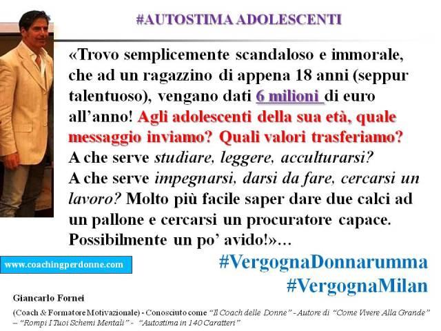 #AUTOSTIMA ADOLESCENTI - caso Donnarumma, semplicemente scandaloso e immorale - una frase del coach motivazionale Giancarlo Fornei (4 luglio 2017).ppt