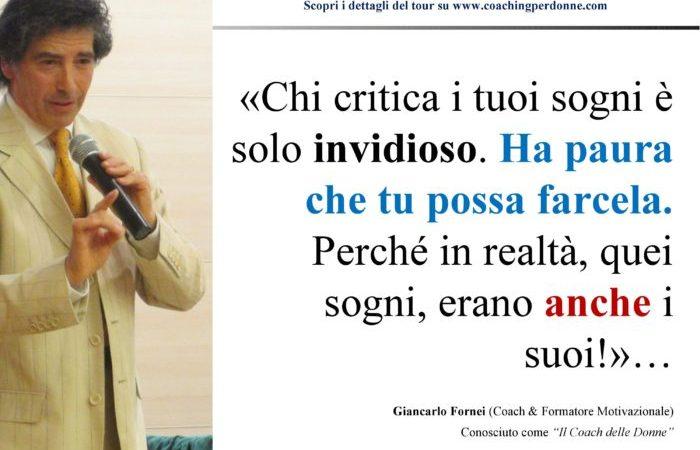 Chi ti critica, è invidioso!