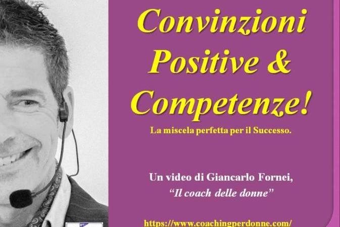 Convinzioni Positive e Competenze: la miscela perfetta per il successo! (video)…