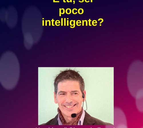 E tu sei poco intelligente? (video)…