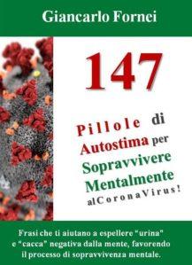 147 Pillole di Autostima per Sopravvivere Mentalmente al Corona Virus!