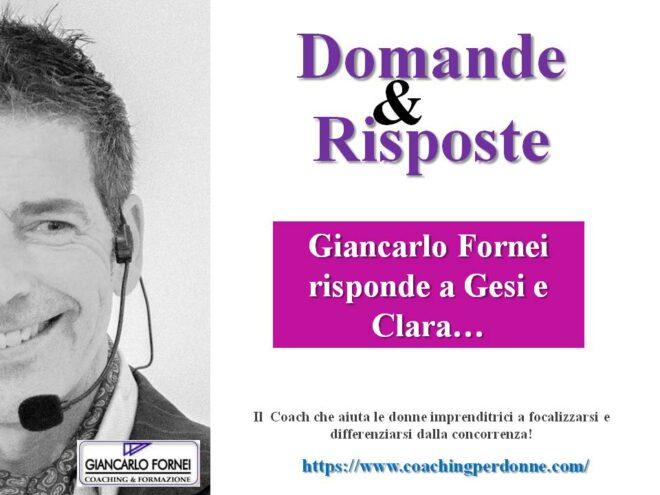 Imprenditrici: Giancarlo Fornei risponde a Gesi e Clara!