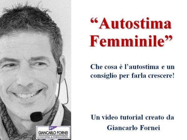 Autostima Femminile: che cosa è l'autostima?