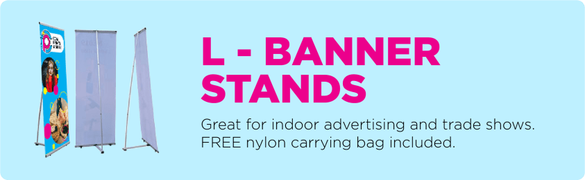 L - Banner Stands
