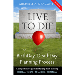 Live to Die: The BirthDay~DeathDay Planning Process